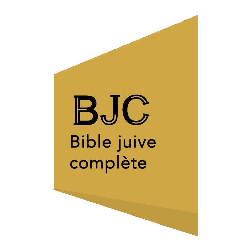 BIBLE JUIVE COMPLÈTE (BJC)