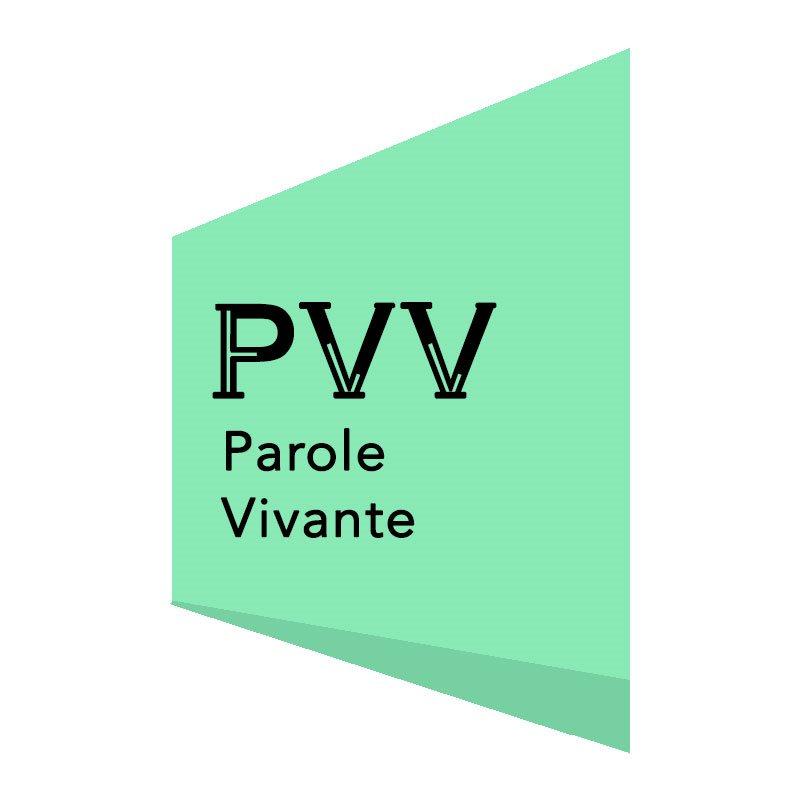 PAROLE VIVANTE (PVV)