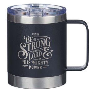 Tasse de Café en Acier Inoxydable / Be Strong in the LORD Camp Style Stainless Steel Mug - Ephesians 6:10