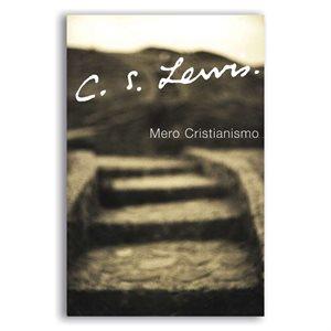 Mero Cristianismo (Espagnol)