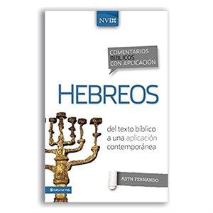 Comentario Biblico Con Aplicacion NVI Hebreos: del Texto Biblico a Una Aplicacion Contemporanea (NIV Application Commentary)