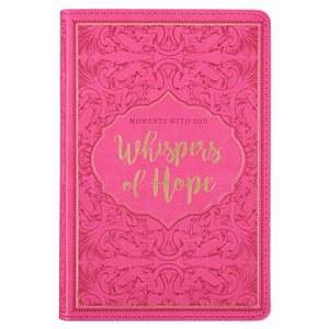 WHISPERS OF HOPE - 366 DEVOTIONS