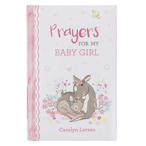 Prayers for My Baby Girl - Prayer Book