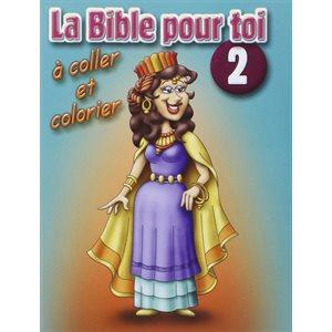 La Bible Pour Toi 2 - Samuel à Jonas