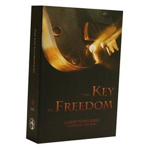 The Key to Freedom - Good News Bible, Catholic Edition