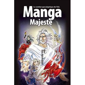 La Bible Manga : Tome 6, La Majesté - Le Combat Apocalyptique de l'Élu