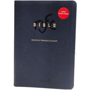 La Bible Version Nouvelle Français Courant (NFC), Avec gros caractères - Couverture semi-rigide bleue, Tranche dorée, Sans les livres deutérocanoniques
