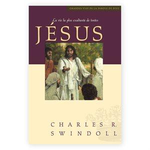 Jésus - La vie la plus exaltante de toutes