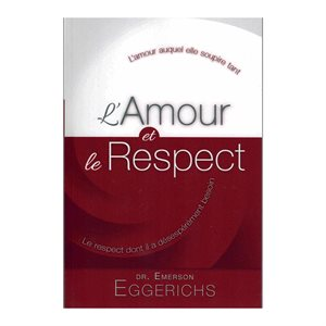 L'Amour et le Respect