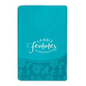 Bible Femmes à son écoute (souple turquoise)