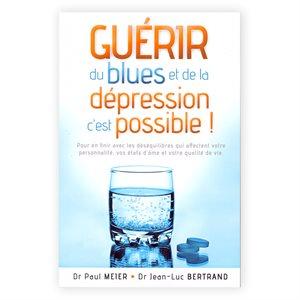 Guérir du Blues et de la Depression C'est Possible