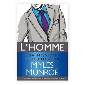 L'Homme (Sa Mission, Son Pouvoir)