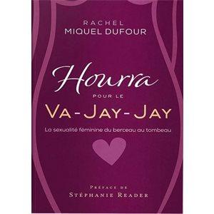Hourra Pour Le Va-Jay-Jay